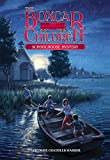Schoolhouse Mystery (Boxcar Children Mysteries)