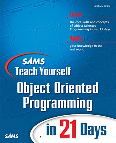 Download Sams Teach Yourself Object Oriented Programming in 21 Days 0672321092