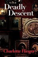 Deadly Descent (Lottie Albright Series)