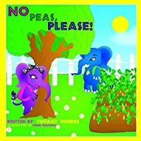 No Peas, Please! (Adventures in Fruity Land)