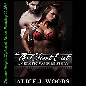 The Client List An Erotic Vampire Story Audio Download Alice J