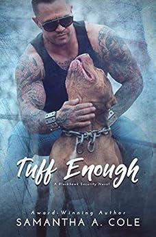 Tuff Enough: Blackhawk Security Book 1 by [Cole, Samantha A.]