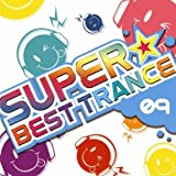 SUPER BEST TRANCE 09