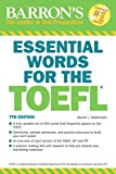 Barron's Essential Words for the TOEFL: Test of English As a Foreign Language