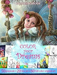 COLOR YOU DREAMS .Adult Coloring Book.: Gift for friends
