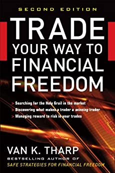 Trade Your Way to Financial Freedom by [Tharp, Van K.]