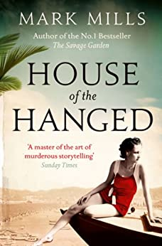House of the Hanged by [Mills, Mark]