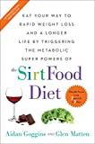 The Sirtfood Diet (English Edition)