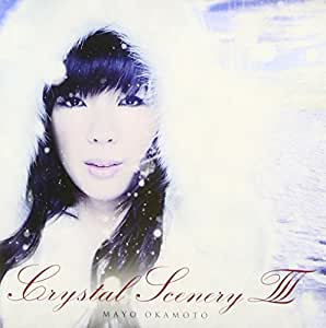 Crystal SceneryIII Selfcover Best