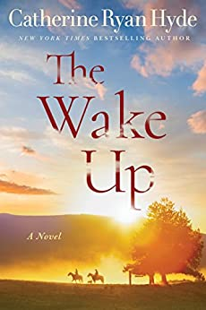 The Wake Up by [Hyde, Catherine Ryan]