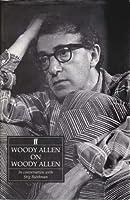 Woody Allen on Woody Allen