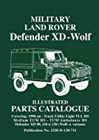 Military Land Rover Defender XD - Wolf Illustrated Parts Catalogue: Parts List