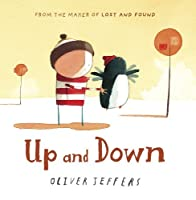 Up and Down. Oliver Jeffers by Oliver Jeffers(2010-09-01)