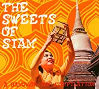 The Sweets of Siam a Bangkok,,