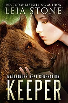 Keeper (Matefinder Next Generation Book 1) by [Stone, Leia]