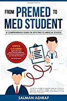 From Premed to Med Student: A Comprehensive Guide on Applying to Medical School