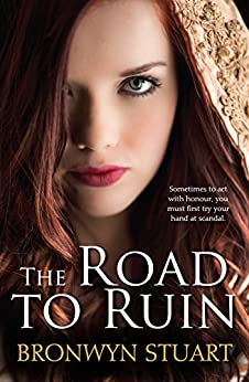 The Road To Ruin by [Stuart, Bronwyn]