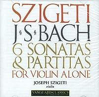 6 Sonatas & Partitas for Solo Violin by JOSEPH SZIGETI (2003-10-21)