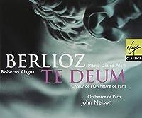 Berlioz: Te Deum / John Nelson, Orchestre de Paris