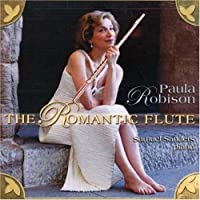 Flute Music of the Romantic Era by PAULA ROBISON (2005-03-22)