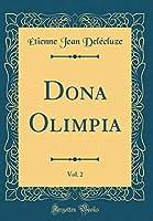 Dona Olimpia, Vol. 2 (Classic Reprint)