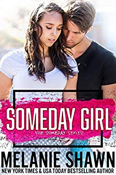 Someday Girl (The Someday Series Book 1) by [Shawn, Melanie]