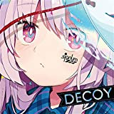 Decoy[東方Project]
