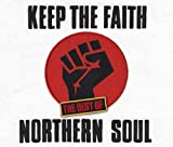 KEEP THE FAITH The Best Of NORTHERN SOUL