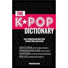K-POP DICTIONARY (COMPLETE COLLECTION OF VOL 1-3): 500 Essential Korean Slang Words and Phrases Every K-Pop, K-Drama, K-Movie Fan Should Know