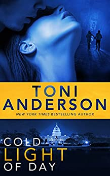 Cold Light of Day (Cold Justice Book 3) by [Anderson, Toni]