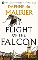 The Flight Of The Falcon (Virago Modern Classics)