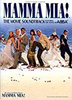 Mamma Mia]: The Movie Soundtrack Featuring The Songs Of Abba