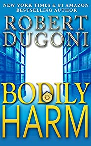 Bodily Harm: A David Sloane Novel