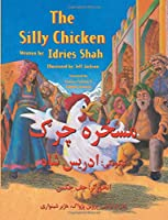 The Silly Chicken: English-Pashto Edition (Hoopoe Teaching-Stories)