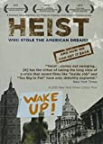Heist: Who Stole the American Dream [DVD]