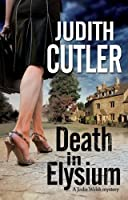 Death in Elysium: A contemporary cosy murder mystery (A Jodie Welsh Mystery)