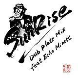 SunRise Dub Plate Mix feat Echo Minott