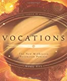Vocations: The New Midheaven Extension Process: Modern Astrological Techniques and Process (Special Topics in Astrology Series)