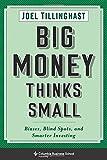 コロンビア Big Money Thinks Small: Biases, Blind Spots, and Smarter Investing (Columbia Business School Publishing)
