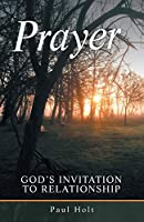 Prayer: God's Invitation to Relationship