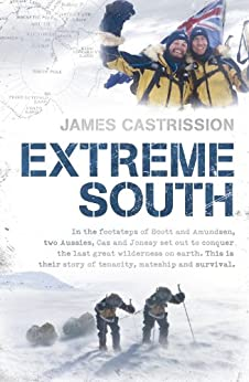 Extreme South by [Castrission, James]