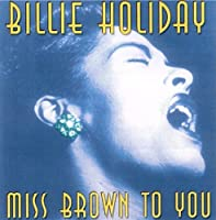 Miss Brown to You by BILLIE HOLIDAY (2001-10-09)