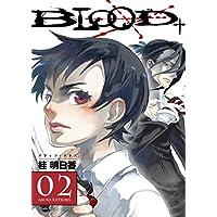 Blood+ Volume 2: v. 2
