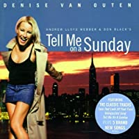 Tell Me on a Sunday (2003 London Revival Cast) (2003-05-20)