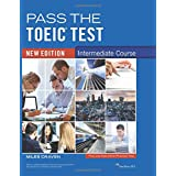 Pass the TOEIC Test - Intermediate Course: new edition