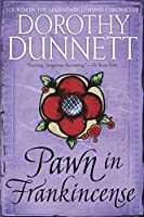 PAWN IN FRANKINCENSE (LYMOND CHRONICLES)