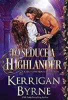 To Seduce a Highlander (Highland Magic)