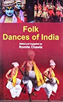 Folk Dances of India [Hardcover] Romila Chawla