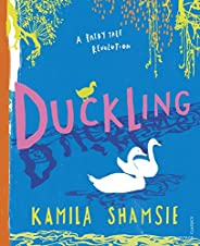 Duckling: A Fairy Tale Revolution