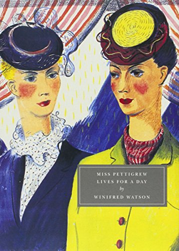 Miss Pettigrew Lives for a Day (Persephone Originals)